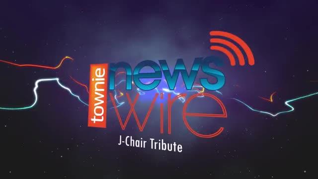 Townie News Wire: J-Chair Tribute