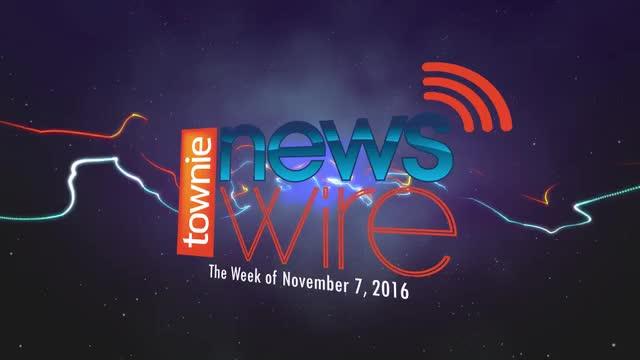 Townie News Wire: Week of November 7, 2016