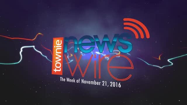 Townie News Wire: Week of November 21, 2016